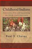 Childhood Indians 9781453698617