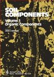 Soil Components : Volume 1: Organic Components, Gieseking, J. E., 3540068619