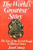 The World's Greatest Story, Joan Comay, 0030198615