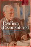 Realism Reconsidered : The Legacy of Hans J. Morgenthau in International Relations, , 0199288615