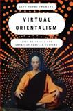 Virtual Orientalism 1st Edition
