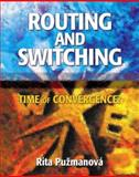 Routing and Switching : Time of Convergence, Rita, Corinne J. and Puzmanova, Rita, 0201398613