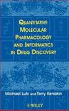 Quantitative Molecular Pharmacology and Informatics in Drug Discovery 9780471988618