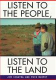 Listen to the People, Listen to the Land 9780522848618