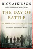 The Day of Battle, Rick Atkinson, 080508861X