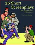 26 Short Screenplays for Independent Filmmakers, Turnage, Robert, 097230861X