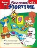 Seasonal Storytime, The Mailbox Books Staff, 1562348612