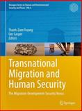 Transnational Migration and Human Security : The Migration-Development-Security Nexus, , 3642268617