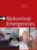 Abdominal Emergencies, Stead, Latha G. and Cline, David, 0071468617