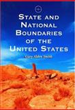 State and National Boundaries of the United States, Smith, Gary Alden, 0786418613