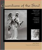 Guardians of the Soul, John Bower, 0974518611