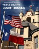 Texas County Courthouses : A Photographic Tour, , 0983978611