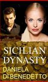 Sicilian Dynasty, Di Benedetto, Daniela, 0991588614