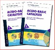 Acido-Basic Catalysis : Application to Refining and Petrochemistry, Marcilly, Christian, 2710808617