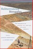 Subterranean Struggles, , 0292748620