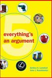 Everything's an Argument, Lunsford, Andrea A. and Ruszkiewicz, John J., 0312538626