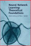 Neural Network Learning : Theoretical Foundations, Anthony, Martin and Bartlett, Peter L., 052111862X