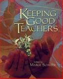 Keeping Good Teachers, , 0871208628