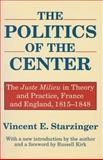 The Politics of the Center 9780887388620