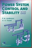 Power System Control and Stability, Anderson, Paul M. and Fouad, A. A., 0471238627