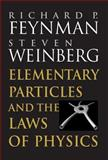 Elementary Particles and the Laws of Physics, Richard Phillips Feynman and Steven Weinberg, 0521658624