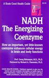 NADH : The Energizing Coenzyme, Birkmayer, Georg, 0879838620