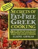 Secrets of Fat-Free Greek Cooking, Elaine Gavalas, 0895298627
