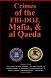 Crimes of the Fbi-Doj, Mafia, and Al Qaed, Rodney Stich, 0932438628