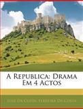 A Republic, Luiz Da Costa and Ferreira Da Costa, 1144058627