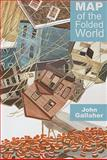 Map of the Folded World, John Gallaher, 1931968624