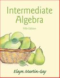 Intermediate Algebra Plus NEW MyMathLab with Pearson EText -- Access Card Package 5th Edition