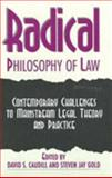 Radical Philosophy of Law 9780391038622