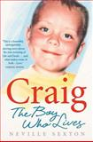 Craig, the Boy Who Lives, Neville Sexton, 0717148629