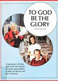 To God Be the Glory, Roger Elwood, 0895428628