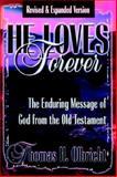 He Loves Forever, Thomas H. Olbricht, 0899008623