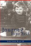 Journey into Self, James Joseph Blaha, 1452008620