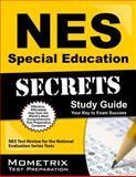 NES Special Education Secrets Study Guide : NES Test Review for the National Evaluation Series Tests, NES Exam Secrets Test Prep Team, 1627338624