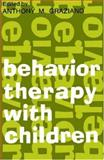 Behavior Therapy with Children, , 0202308626