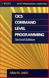 CICS Command Level Program, Jatich, Alida M., 0471528625