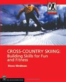 Cross-Country Skiing, Steven Hindman, 0898868629