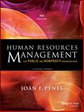 Human Resources Management for Public and Nonprofit Organizations : A Strategic Approach, Pynes, Joan E., 1118398629