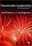 Passionate Leadership in Education, Brighouse, Tim, 1412948622