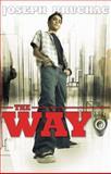 The Way, Joseph Bruchac, 1467708623