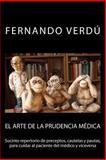 El Arte de la Prudencia Médica, Fernando Verdú, 1475248628