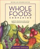 Whole Foods Companion, Dianne Onstad and Diane Onstead, 1931498628