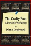 The Crafty Poet, Diane Lockward, 193613862X