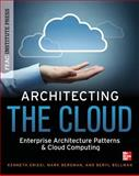 Architecting the Cloud, Griesi, Kenneth and Bergman, Mark, 0071798625