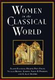 Women in the Classical World : Image and Text, Pomeroy, Sarah B. and Fantham, Elaine, 0195098625