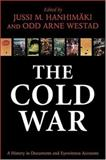 The Cold War : A History in Documents and Eyewitness Accounts, , 0198208626