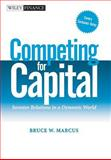 Competing for Capital, Bruce W. Marcus, 0471448621
